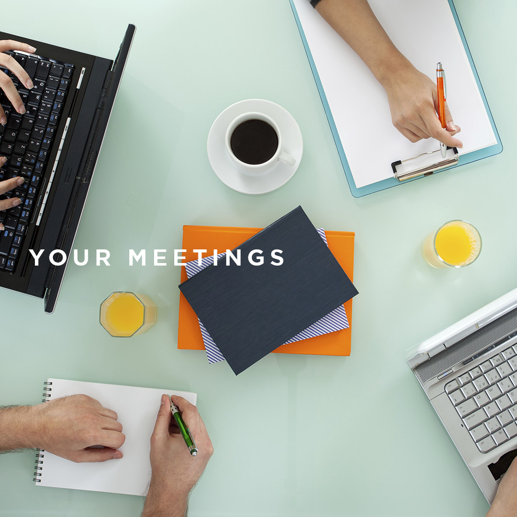 Your Meetings